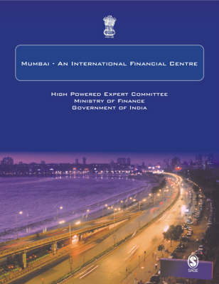 Mumbai - An International Financial Centre (Paperback)