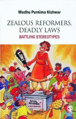 Zealous Reformers, Deadly Laws (Paperback)