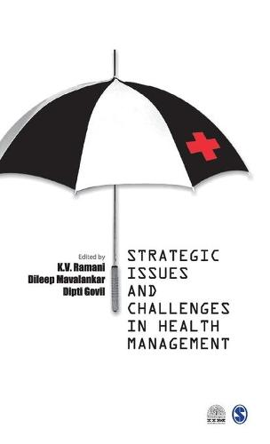 Strategic Issues and Challenges in Health Management (Hardback)