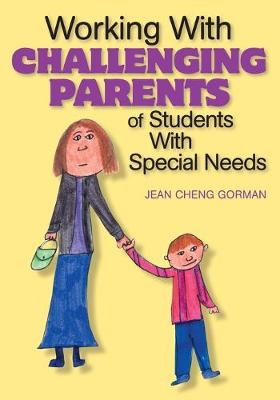 Working With Challenging Parents of Students With Special Needs (Paperback)