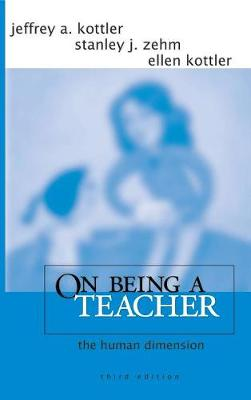 On Being a Teacher: The Human Dimension (Hardback)