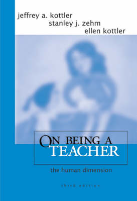 On Being a Teacher: The Human Dimension (Paperback)