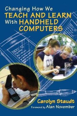 Changing How We Teach and Learn With Handheld Computers (Hardback)
