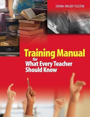 Training Manual for What Every Teacher Should Know (Paperback)