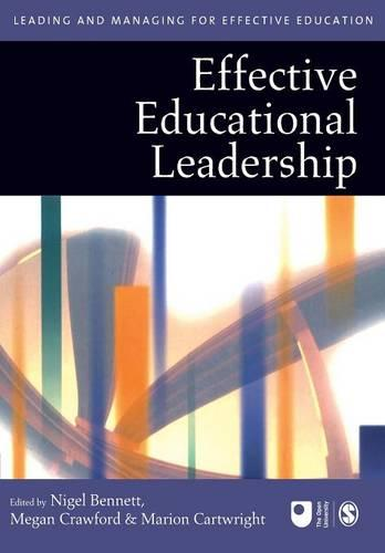 Effective Educational Leadership - Published in Association with The Open University (Paperback)
