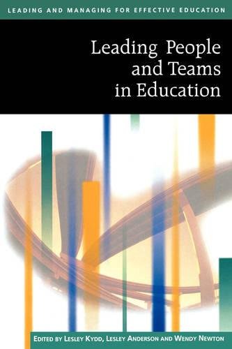 Leading People and Teams in Education - Published in Association with The Open University (Paperback)