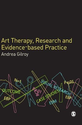 Art Therapy, Research and Evidence-based Practice (Hardback)