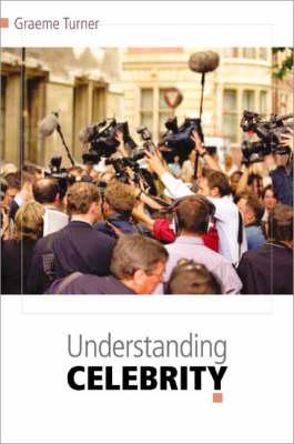 Understanding Celebrity (Paperback)