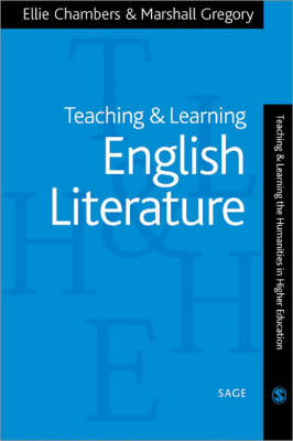 Teaching and Learning English Literature - Teaching & Learning the Humanities in HE series (Paperback)