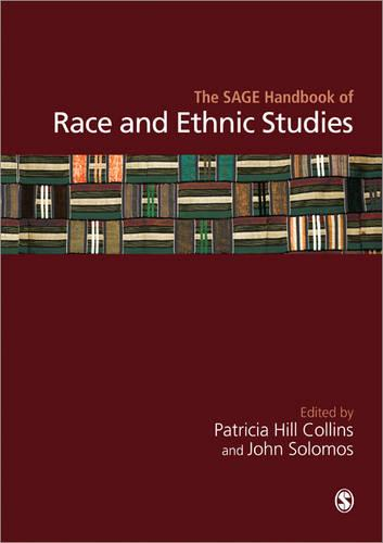 The SAGE Handbook of Race and Ethnic Studies (Hardback)
