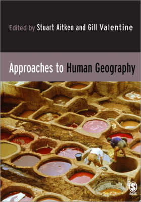 Approaches to Human Geography (Paperback)