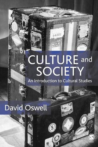 Culture and Society: An Introduction to Cultural Studies (Paperback)