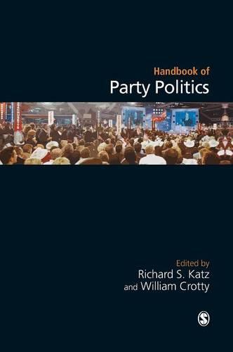 Handbook of Party Politics (Hardback)
