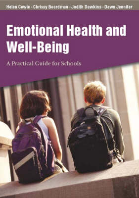 Emotional Health and Well-Being: A Practical Guide for Schools (Paperback)