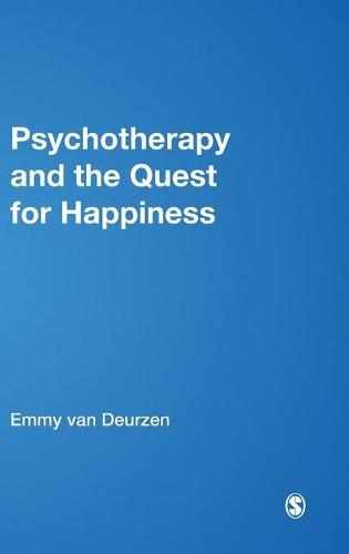 Psychotherapy and the Quest for Happiness (Hardback)