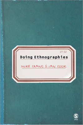 Doing Ethnographies (Paperback)