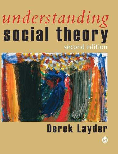 Understanding Social Theory (Hardback)
