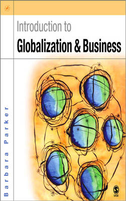 Introduction to Globalization and Business: Relationships and Responsibilities (Hardback)