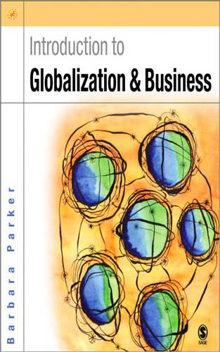 Introduction to Globalization and Business: Relationships and Responsibilities (Paperback)
