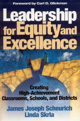 Leadership for Equity and Excellence: Creating High-Achievement Classrooms, Schools, and Districts (Paperback)