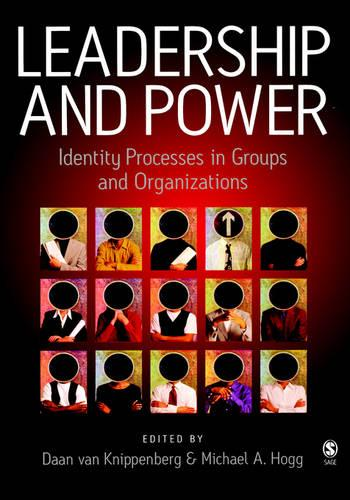 Leadership and Power: Identity Processes in Groups and Organizations (Hardback)