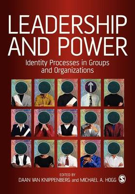 Leadership and Power: Identity Processes in Groups and Organizations (Paperback)