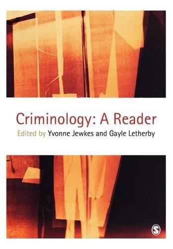 Criminology: A Reader (Paperback)