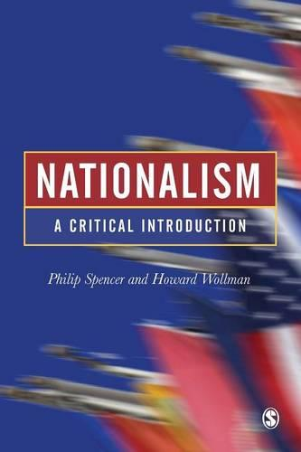 Nationalism: A Critical Introduction (Paperback)