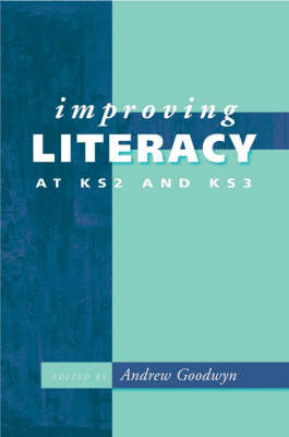 Improving Literacy at KS2 and KS3 (Paperback)