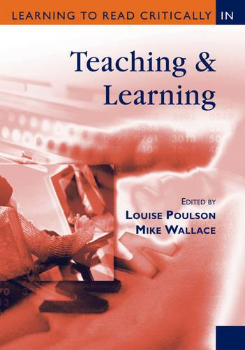 Learning to Read Critically in Teaching and Learning - Learning to Read Critically series (Paperback)