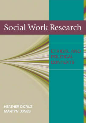 Social Work Research: Ethical and Political  Contexts (Paperback)