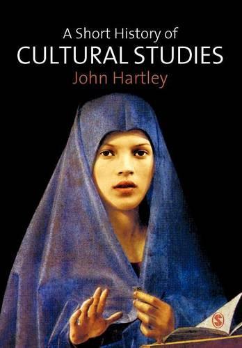 A Short History of Cultural Studies (Paperback)