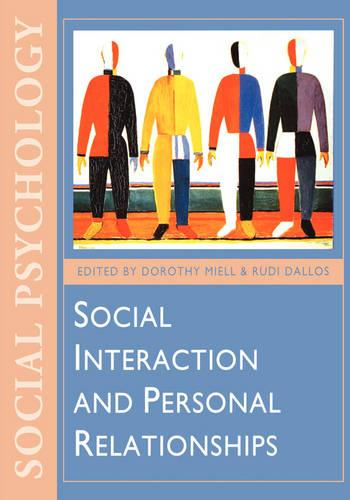 Social Interaction and Personal Relationships - Published in Association with The Open University (Hardback)