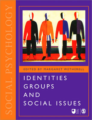 Identities, Groups and Social Issues - Published in Association with The Open University (Paperback)