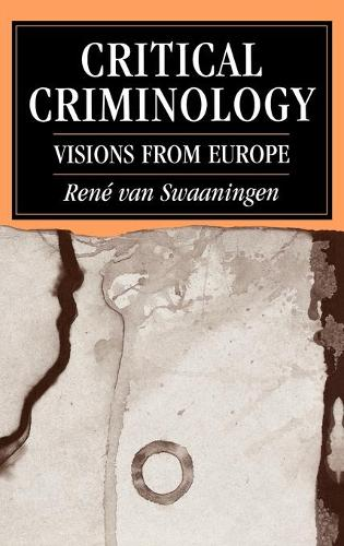 Critical Criminology: Visions from Europe (Hardback)