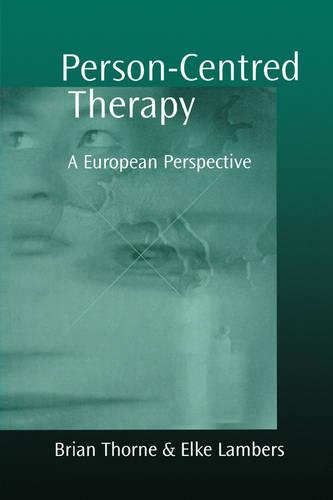 Person-Centred Therapy: A European Perspective (Paperback)