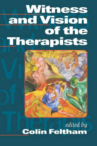 Witness and Vision of the Therapists (Paperback)