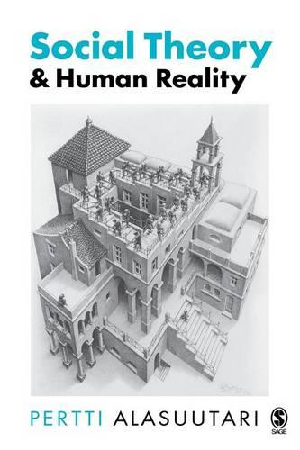 Social Theory and Human Reality (Paperback)