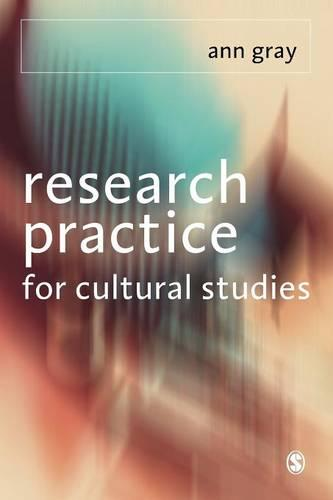 Research Practice for Cultural Studies: Ethnographic Methods and Lived Cultures (Paperback)