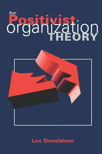 For Positivist Organization Theory (Paperback)