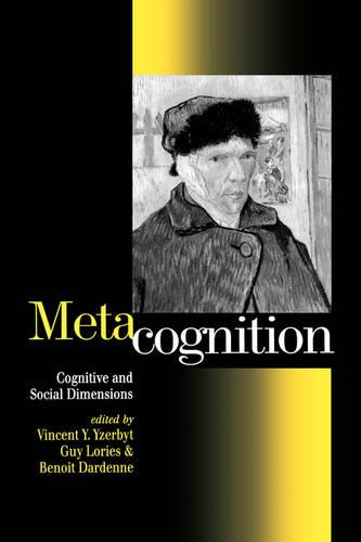 Metacognition: Cognitive and Social Dimensions (Paperback)