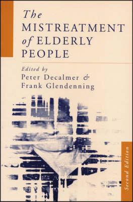 The Mistreatment of Elderly People (Hardback)
