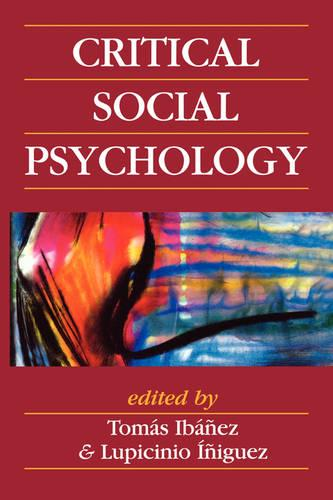 Critical Social Psychology (Paperback)