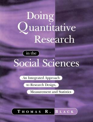 Doing Quantitative Research in the Social Sciences: An Integrated Approach to Research Design, Measurement and Statistics (Paperback)