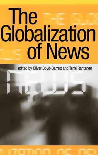 The Globalization of News (Hardback)