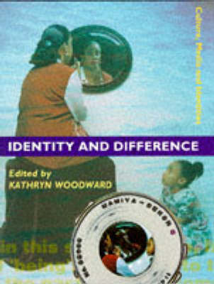 Identity and Difference - Culture, Media and Identities series (Paperback)