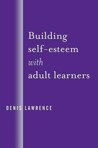 Building Self-Esteem with Adult Learners (Paperback)