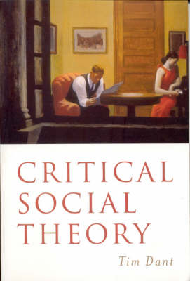 Critical Social Theory: Culture, Society and Critique (Paperback)