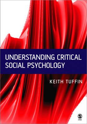 Understanding Critical Social Psychology (Hardback)