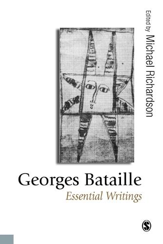 Georges Bataille: Essential Writings - Published in association with Theory, Culture & Society (Paperback)